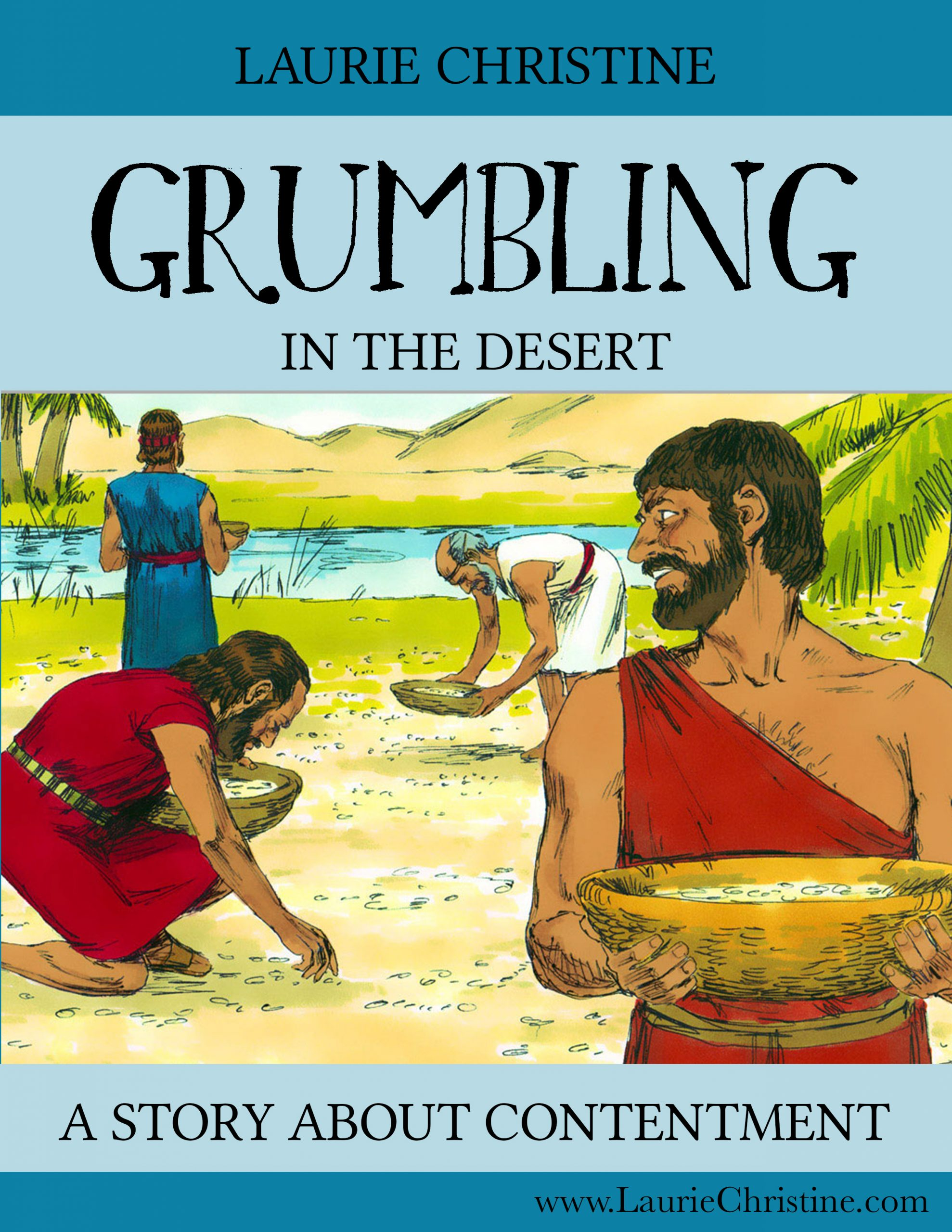 No More Grumbling – A Story About Contentment