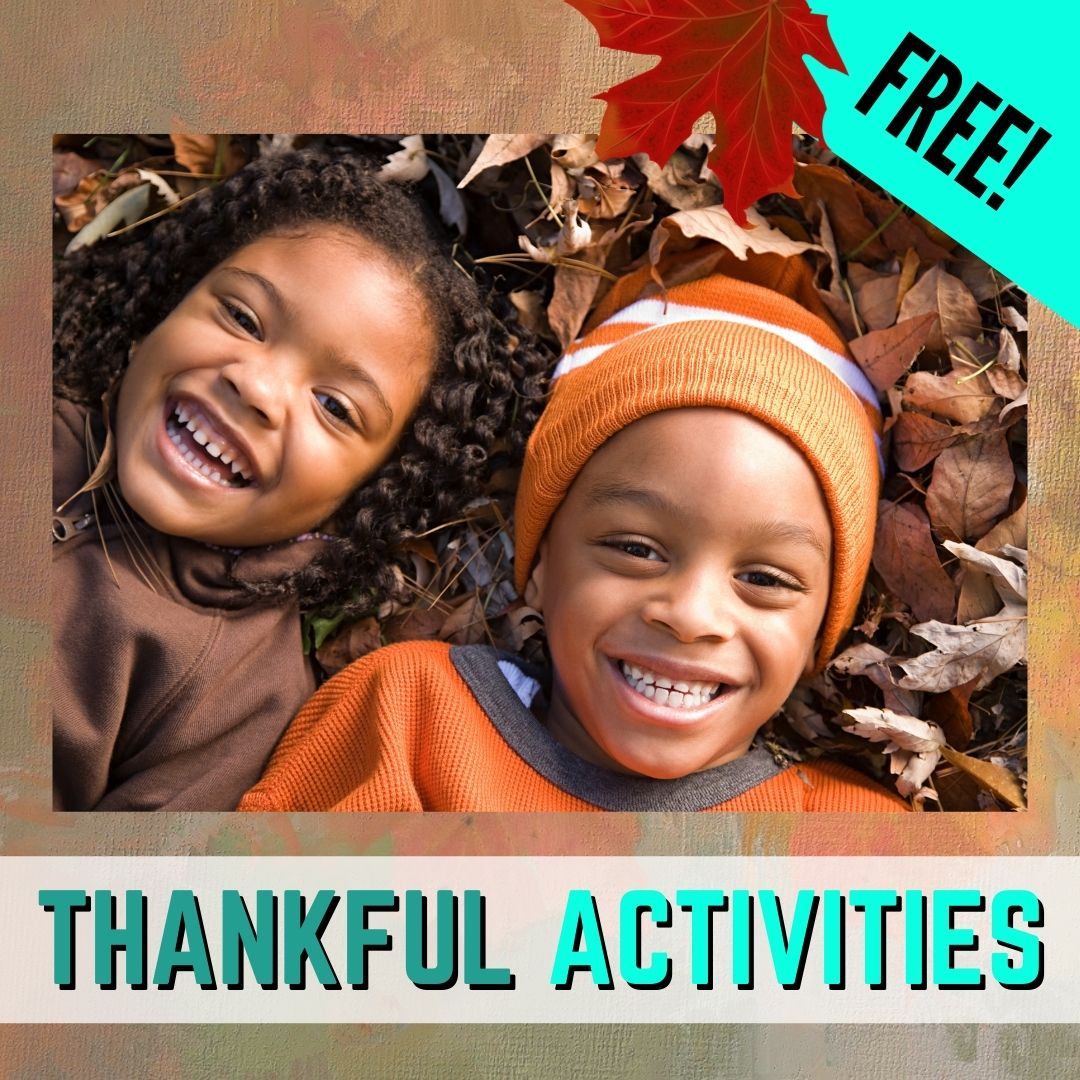 7 Fun Thankful Activities for Kids in 2020