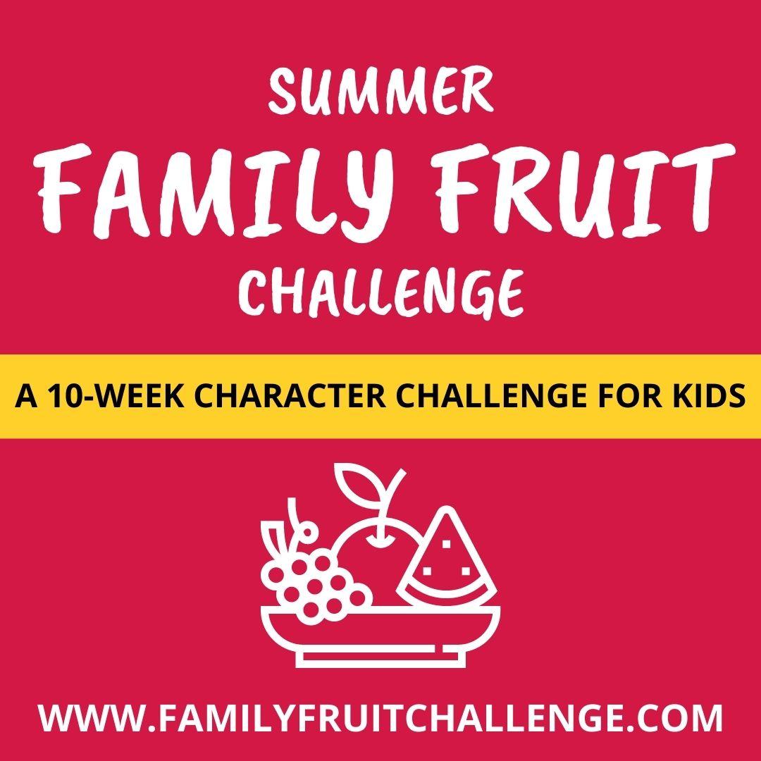 family fruit challenge