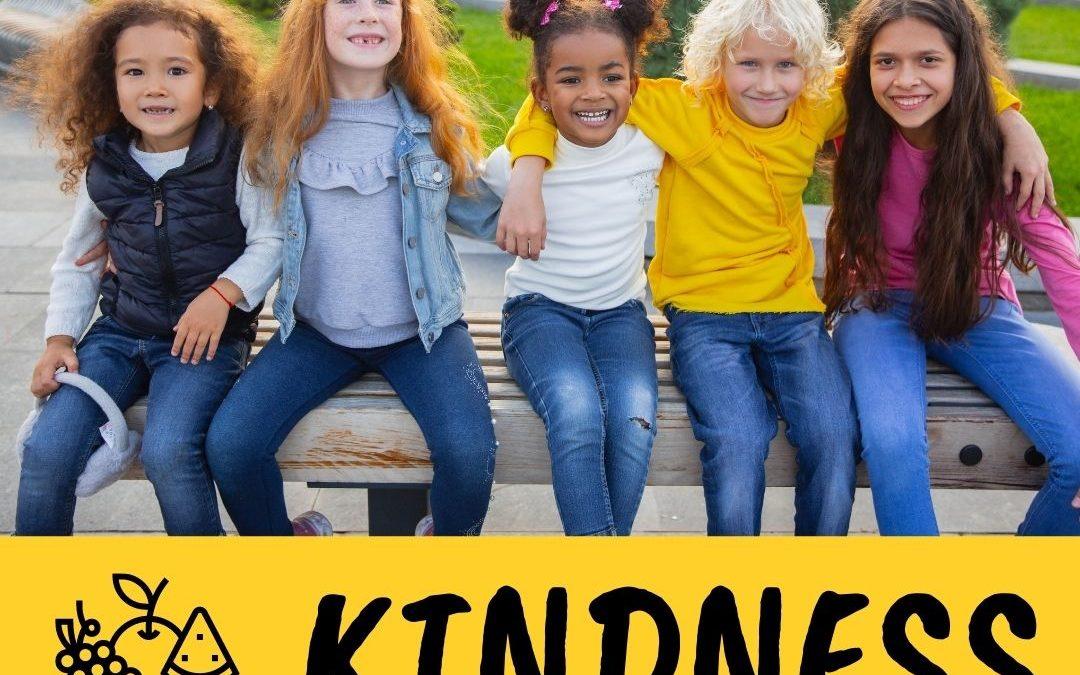 Family Fruit Challenge – Week 10 – Kindness