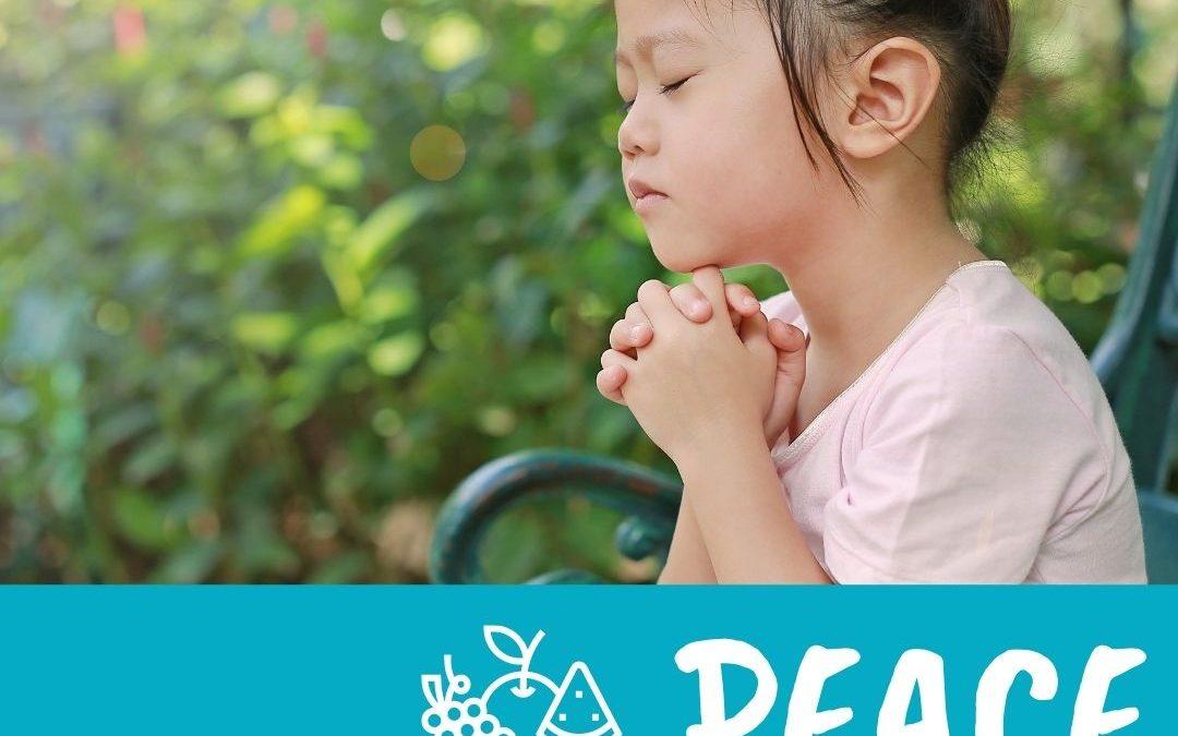 Family Fruit Challenge – Week 6 – Peace