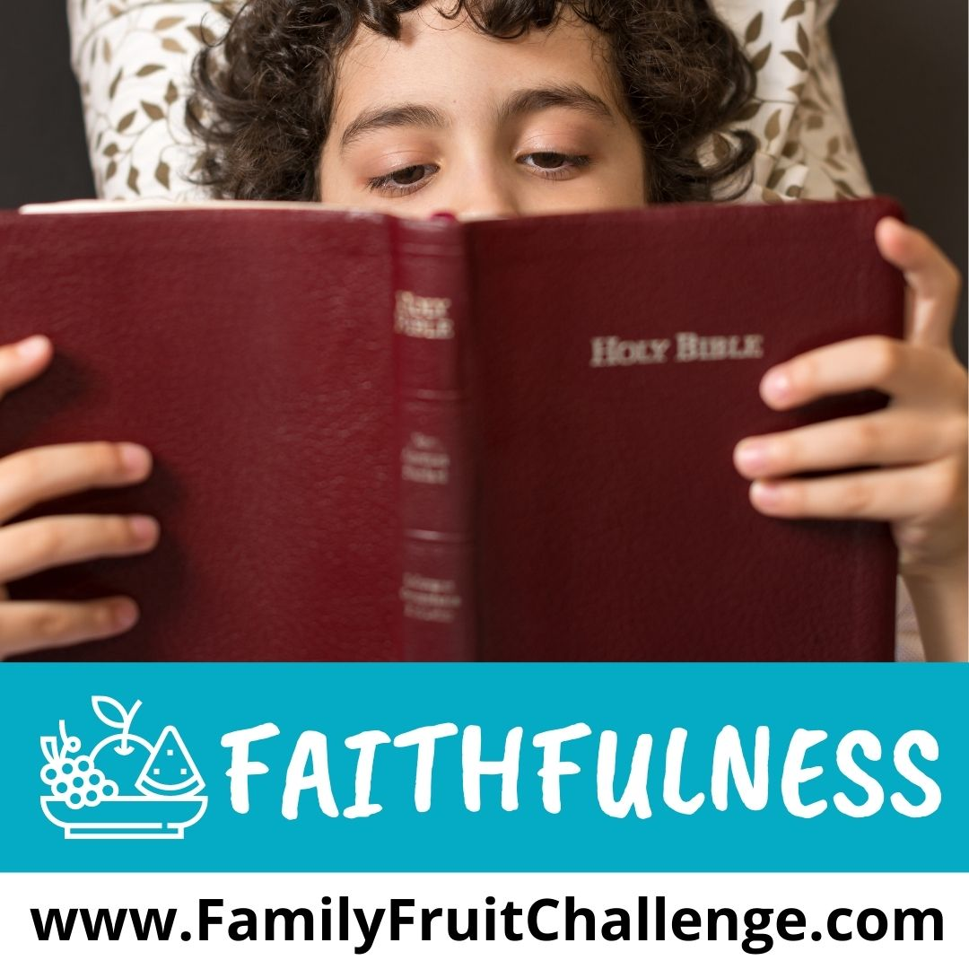 How to teach your kids about faithfulness