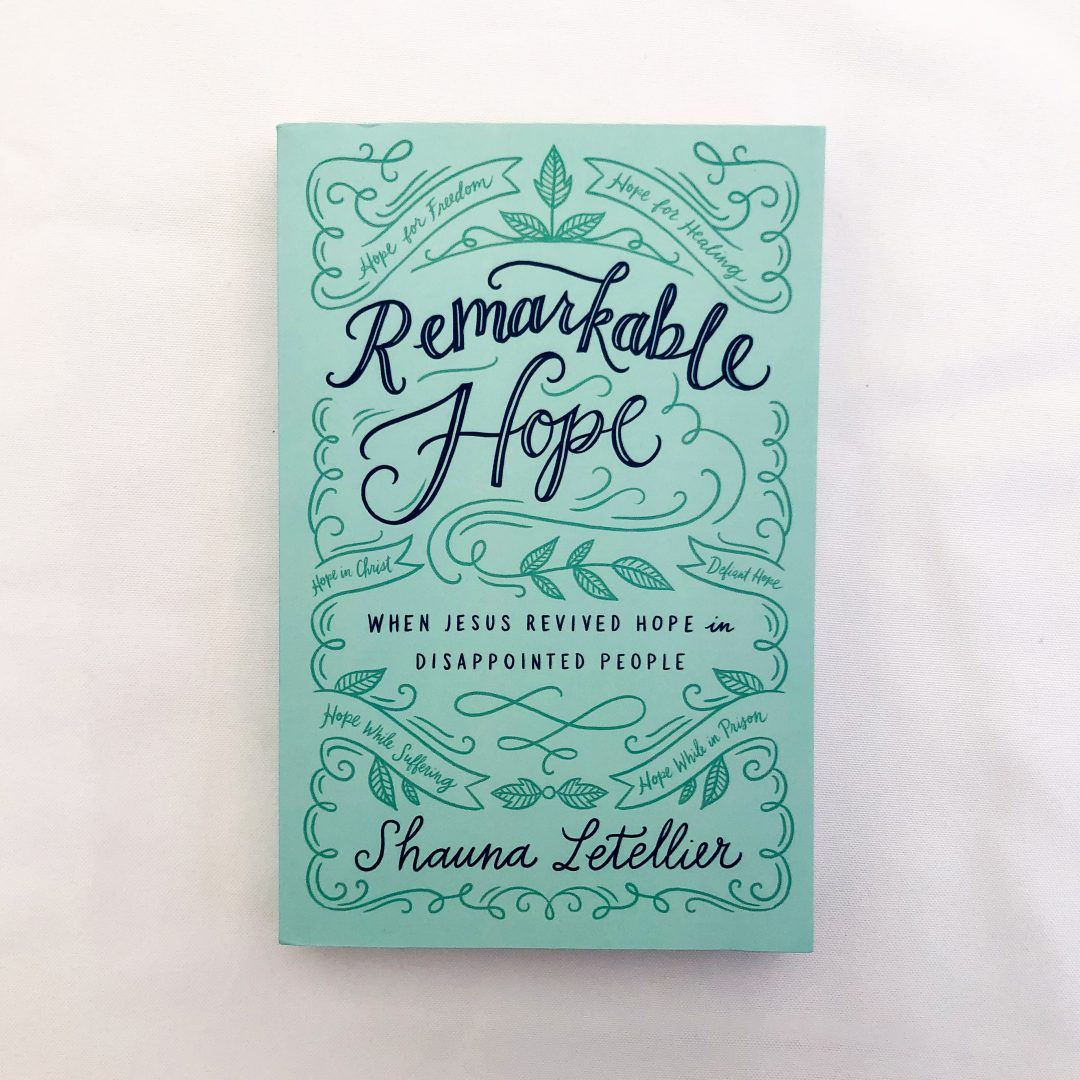 Remarkable Hope by shauna lettelier